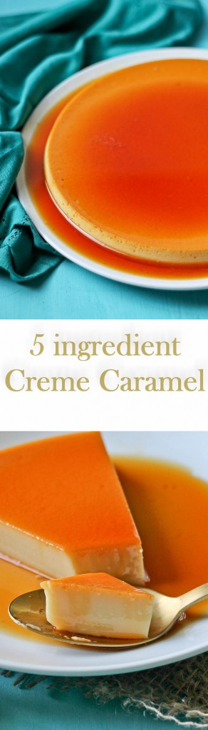 Learn how to make Flan or Creme Caramel with just 5 ingredients
